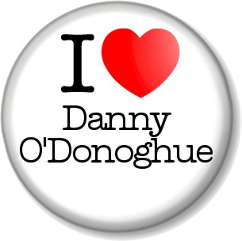 I Love / Heart Danny O'Donoghue Pinback Button Badge The Script Singer & Voice UK Judge