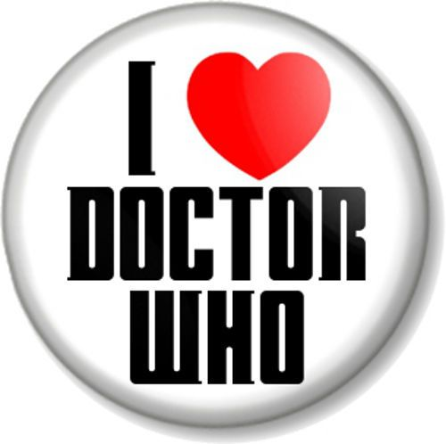 I Love / Heart Doctor Who Pinback Button Badge Sci-Fi TV Series BBC Tardis