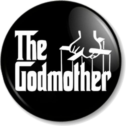 The GODMOTHER Pinback Button Badge Christening Humour Funny Joke Godfather  film